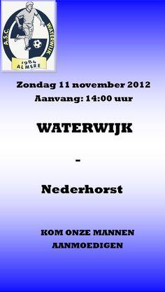Zondag 11 nov. 14:00 Waterwijk - Nederhorst. Kom onze mannen aanmoedigen!