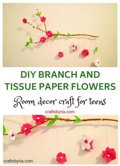 DIY branch and tissue paper flowers. A cute room decor craft idea for kids and adults. Perfect for school aged kids, teens and tweens! #craftsbyria #diydecorforkids