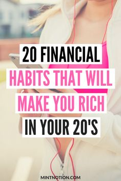 Financial habits. Save money in your 20's. Budget tips for beginners. Money management.