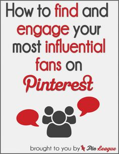 Find Your Most Influential and Active Fans on Pinterest