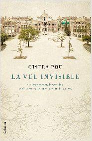 NOVETAT MARÇ 2015 A BIBLIOLLORET - La veu invisible de Gisela Pou