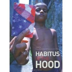 """Chapter 7-  This chapter dealt with performing gender stories on a everyday basis. One term in the chapter that was interesting to me was habitus. Habitus means that we perform our gender roles automatically, based on our past experiences. This picture is the cover of a documentary """"Habitus of the hood"""". This documentary deals with how the media looks to the """"hood"""" for inspiration, and identity.The narrative theory deals with persuasion, and social explanations through story telling."""