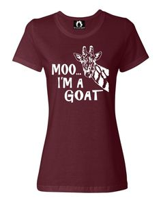 Womens Moo....I'm A Goat Funny Animal T-Shirt