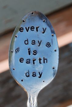 Every Day is Earth Day hand stamped Garden Art by VintageGardenArt, $14.99