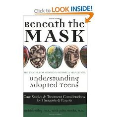 This is one the best books on understanding adopted teens, according to Jen, our Adoption Support Coordinator. Beneath the Mask deals openly and in plain language with the issues that affect all teens and those that are specific to adopted teens. This is a highly recommended read.