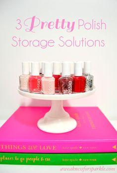 3 Pretty Nail Polish Storage Solutions