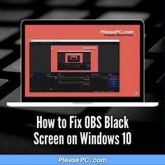 Learn how to fix the black screen problem in OBS Studio... Black Screen, Windows 10, Learning, Studio, Studying, Teaching, Education, Study