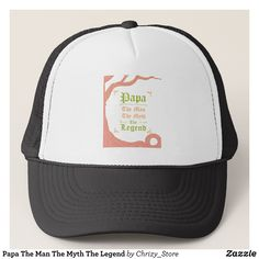 Papa The Man The Myth The Legend Trucker Hat - Urban Hunter Fisher Farmer Redneck Hats By Talented Fashion And Graphic Designers - #hats #truckerhat #mensfashion #apparel #shopping #bargain #sale #outfit #stylish #cool #graphicdesign #trendy #fashion #design #fashiondesign #designer #fashiondesigner #style