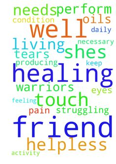 I need prayers for a friend.  She is not well. She - I need prayers for a friend. She is not well. She is feeling helpless and needs Gods healing touch on her eyes. They are not producing tears or necessary oils and shes struggling to perform any activity of daily living because of this pain. Please prayer warriors, keep her in your prayers for healing of this condition. In Jesus name I pray. Amen. Posted at: https://prayerrequest.com/t/C9f #pray #prayer #request #prayerrequest