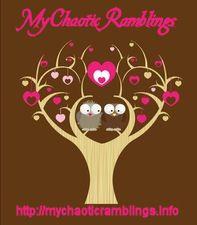 My Chaotic Ramblings  http://mychaoticramblings.info