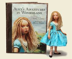 Alice in Wonderland book and doll by Nancy Wiley. Awesome!   Go to nancywiley.com and watch the video of the Making of Alice's Adventures in Wonderland.