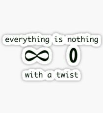 Everything is nothing with a twist Sticker Office Humor, Everything, Stickers, Math Equations, Funny, Design, Funny Parenting, Hilarious