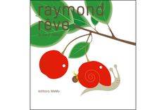 Raymond rêve - Anne Crausaz