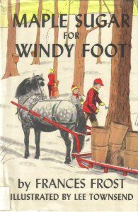 Maple Sugar for Windy Foot: Frances Frost, Lee Townsend: Amazon.com: Books