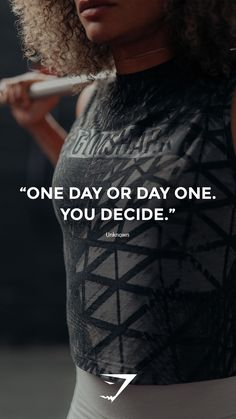 """""""One day or day one. You decide"""" - Unknown. #Gymshark #Quote #Motivational"""