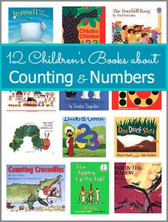 12 Children's Books about Counting and Numbers.  Use for number themed days like 100th day of school or....