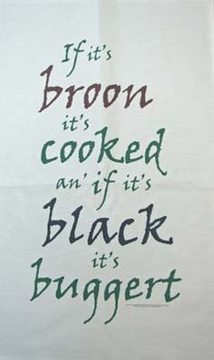 'If it's Broon it's Cooked' cotton tea towel.