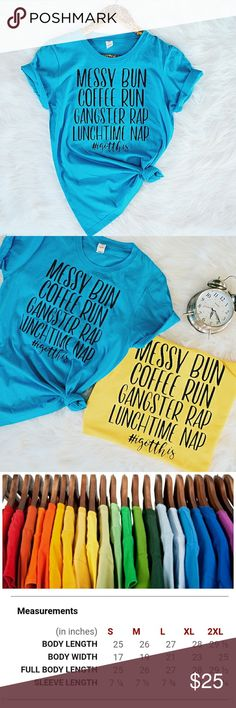 "Messy Bun, Coffee Run, Rap, Nap Funny Mom Shirt ""Messy Bun, Coffee Run, Gangster Rap, Lunchtime Nap""  ❤ #IGOTTHIS Funny Mom Shirt   • 100% Soft Combed Ringspun Cotton • Semi-fitted Contoured Silhouette • Vibrant Beautiful Color! • Size Ladie's Small - Runs True!  • I finally convinced my sister to hop on Posh & sell some of her unbelievably funny, cute and unique designs! Head over to her closet for wholesale bundles and deals on different sizes and colors! @erileewholesale Erilee Tops Tees…"