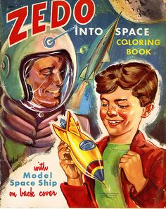 1952 ... Zedo In Spaaaaace!   Flickr - Photo Sharing!