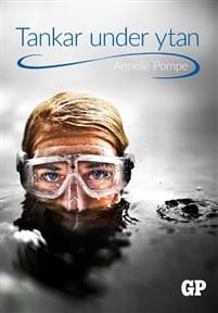 Tankar under ytan - Annelie Pompe - böcker(9789188463166) | Adlibris Bokhandel
