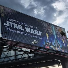 Billboard for the new Star Wars projection and fireworks show at Disney's Hollywood Studios. It starts Friday. #starwars #hollywoodstudios #disney #themepark #orlando #fireworks #projection #wdw #disneyworld #twitter