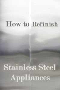 How to Refinish Stainless Steel Appliances - this is such an inexpensive way to give those costly appliances a facelift!