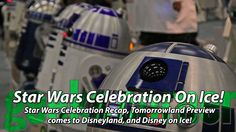 Star Wars Celebration On Ice! - Geeks Corner - Episode 429