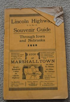 1928 Lincoln Highway US No 30 Souvenir Guide Iowa Nebraska Packed w History