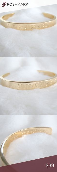 """18k Gold Stamped San Francisco Coordinates Cuff Gold cuff with metal stamped coordinates of San Francisco.  The coordinates are on the outside with the corresponding city name on the inside of the cuff. Feels solid with a good weight.  The brand recommends that you clean by polishing with a clean dry cloth.  Condition: NWT Type: Bracelet Style: Cuff Brand: Steel Time Style Name: San Francisco Materials: 18k Gold plated stainless steel Measurements: 7""""L x 0.3""""W  DD0.6:201803271036:0016:0325C…"""