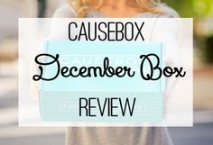 Causebox Review: December Box The world's first subscription box for socially conscious goods - the CAUSEBOX by Sevenly. Here is my honest review of the first Causebox!