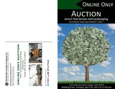Online Only Auction of Jerry's Tree Service and Landscaping - Bidding Ends: Tuesday, April 18, 2017 at 12:00 pm. Includes name, phone, trucks, and all equipment in bulk. Revenue generating business you can own just in time for spring. View details and register to bid online. Pamela Rose Auction Company, LLC.