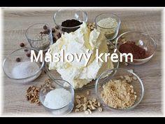 Jak připravit máslový krém / Helenčino pečení - YouTube Camembert Cheese, Food And Drink, Cream, Baking, Sweet, Recipes, Youtube, Cakes, Creme Caramel