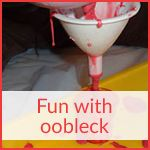 Fun with oobleck