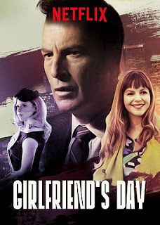 A Film A Day: Girlfriend's Day (2017)