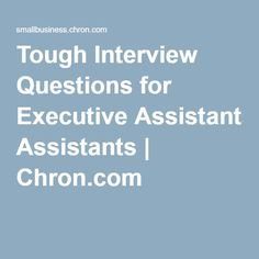 Tough Interview Questions for Executive Assistants   Chron.com Interview Questions And Answers, Job Interview Tips, Job Interviews, Interview Outfits, Administrative Assistant, Administrative Professional, School Secretary, Job Search Tips, Resume Tips