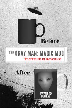 The mug starts out jet-black and slowly reveals a Grey Man lurking underneath.  Sure to inspire any X-File fan to continue searching the night sky for the truth behind UFO's.   Watch the video to see how the mug works at: https://parasensum.com/collections/novelty-items/products/iwanttobelievemug