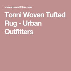 Tonni Woven Tufted Rug - Urban Outfitters