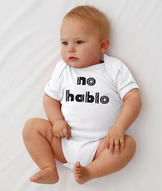 No Hablo | 36 Onesies For The Coolest Baby You Know