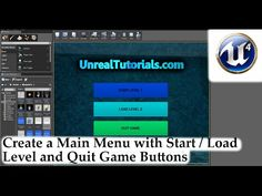 Unreal Engine 4 Tutorial - Main Menu with Start / Load Level + Exit Game - YouTube