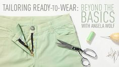 Turn tricky alterations into tailored sensations. Use advanced alteration techniques to upgrade pants, skirts, dresses and shirts with an impeccable fit. - via @Craftsy