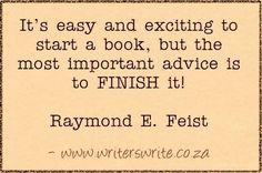 Quotable - Raymond E. Feist - Writers Write Creative Blog