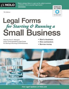 Legal Forms for Starting & Running a Small Business. Over 60 documents crucial to the success of your small business. They'll help you:create contracts to buy, sell, rent, or store goods; hire employees and consultants; prepare an LLC operating agreement -- and more.