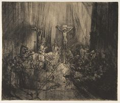 Christ Crucified between the Two Thieves: The Three Crosses by Rembrandt ca 1660. One of numerous etchings, all different, showing Rembrandt's constant re-working of his prints.
