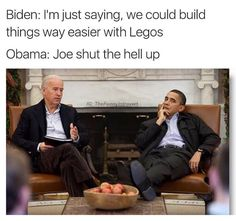 Tagged with Biden Memes; Joe And Obama, Obama And Biden, Joe Biden, Dankest Memes, Funny Memes, Hilarious, Funny Shit, Funny Stuff, Super Funny Pictures