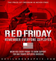 Remember Everyone Deployed, Troops, Freedom, Friday, Liberty, Political Freedom