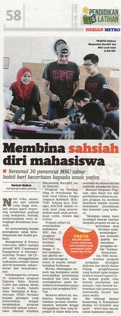 MSU through MSU Community Engagement & Entrepreneurship Project (M-CEeP) encourage students to be in the community. Shown by 30 students from Diploma in Graphic Design in the community event called Khidmat Masyarakat RactART at Pertubuhan Rumah Amal Cahaya Tengku Ampuan Rahimah.  Harian Metro, 20 April 2016