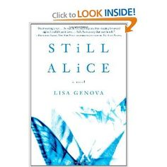 Still Alice by Lisa Genova is a must read novel about a woman with early onset Alzheimers. It is heart breaking and inspiring at the same time - curl up with a box of kleenex with this one!