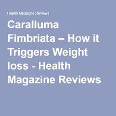 Caralluma Fimbriata – How it Triggers Weight loss - Health Magazine Reviews