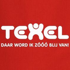 Texel daar word ik zóóó blij van!