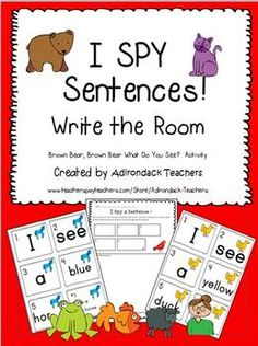 I SPY Sentences! A Write the Room Activity Brown Bear, Brown Bear Activity.  It's a get up and move cut up scrambled sentences  activity!  Our kids LOVE to walk around the room with a clipboard, so we give them every chance we can to do that.   This helps the children learn their colors, color words, sequencing, identify numbers 1-5, copying and drawing